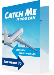Einladung 70. Geburtstag, Catch me if you can
