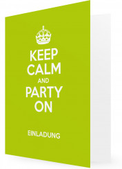 Vorlage Einladung Geburtstag, Keep calm and party on, grün